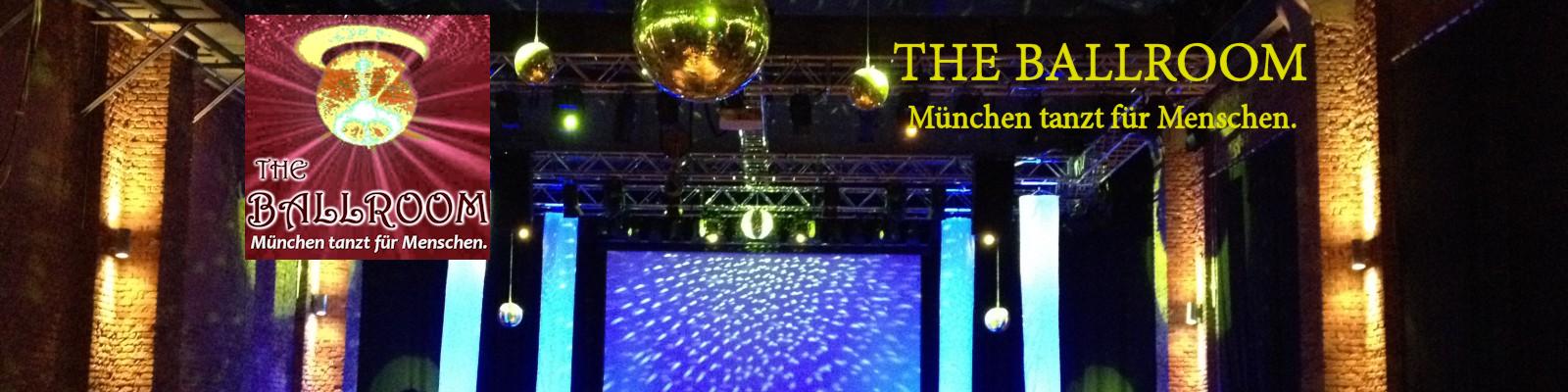 THE BALLROOM - München tanzt für Menschen.